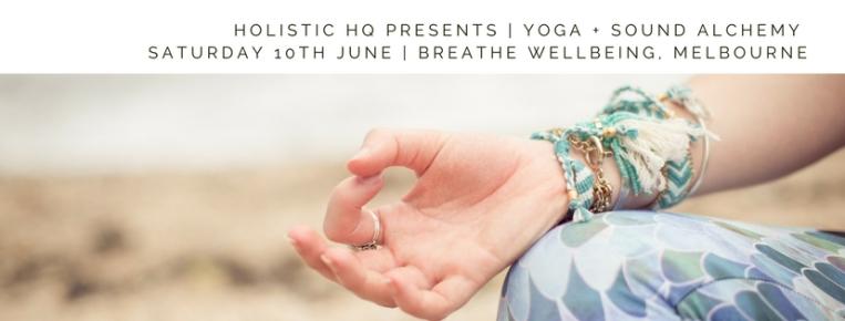 HHQ Presents   Yoga + Sound Alchemy   10th June 2017-3