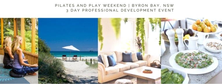 Pilates and Play Weekend | 3 Day Getaway | 11-13 Nov 2017.jpg